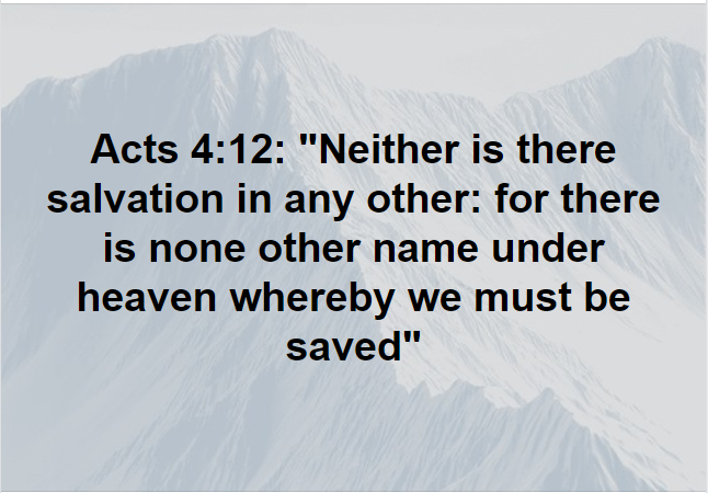 Salvation in No Other Name Than Jesus Christ